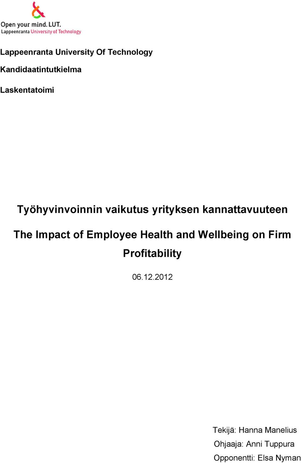 The Impact of Employee Health and Wellbeing on Firm Profitability