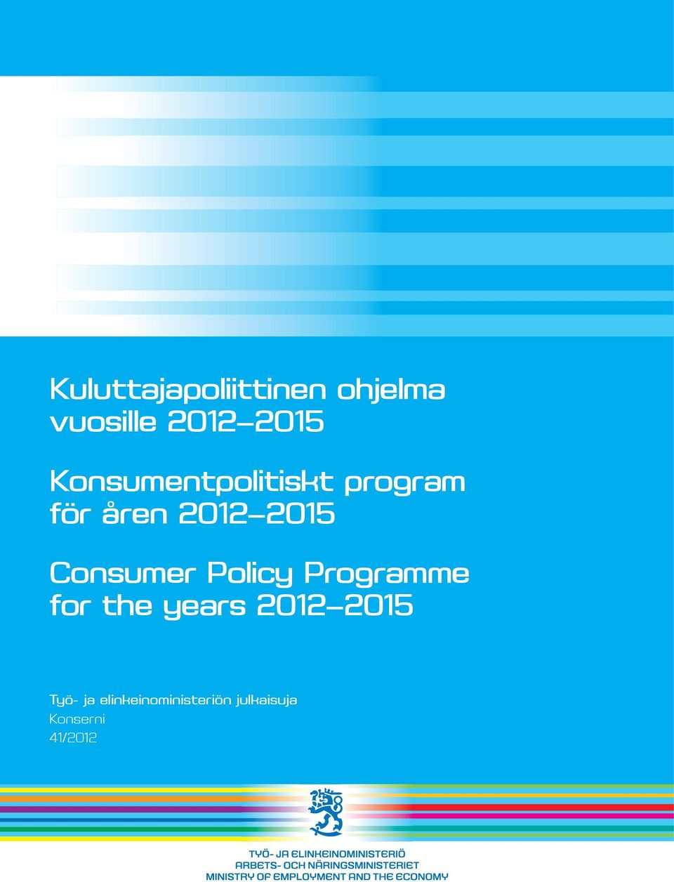 Consumer Policy Programme for the years 2012 2015