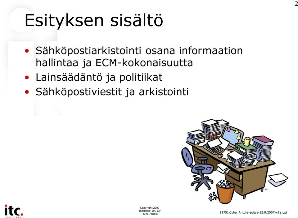 informaation hallintaa ja