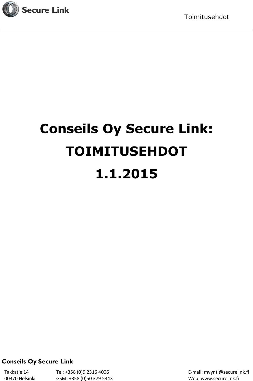 1.2015 Conseils Oy Secure Link