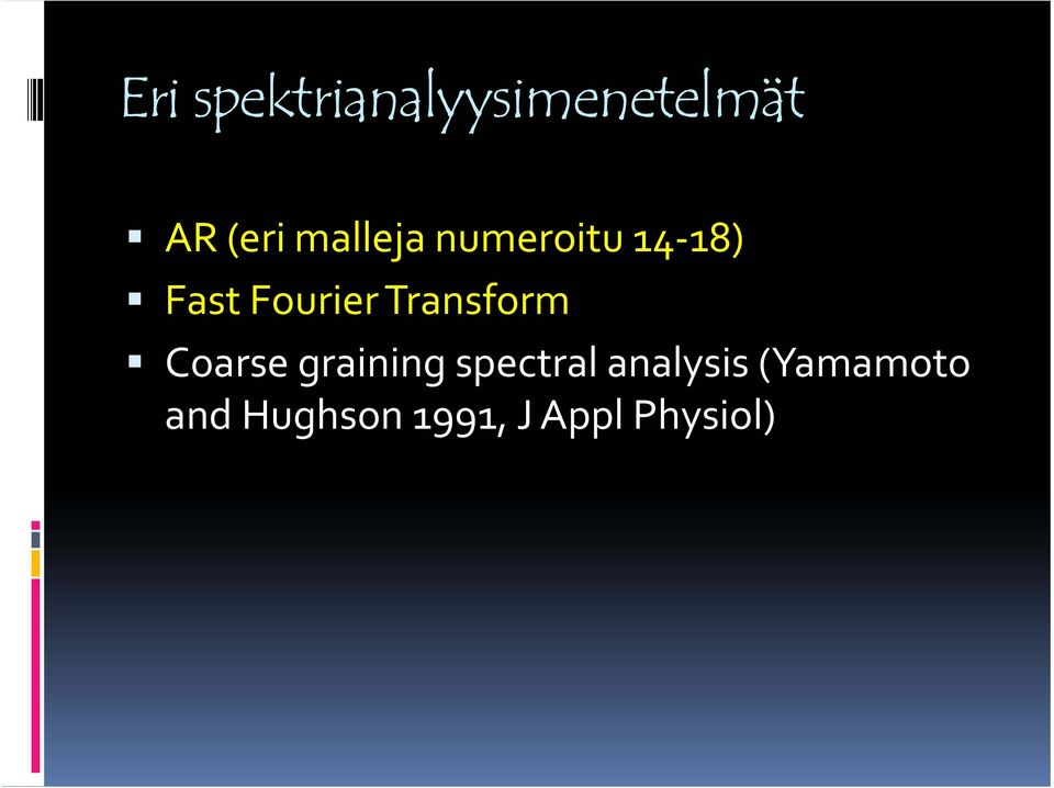 Transform Coarse graining spectral
