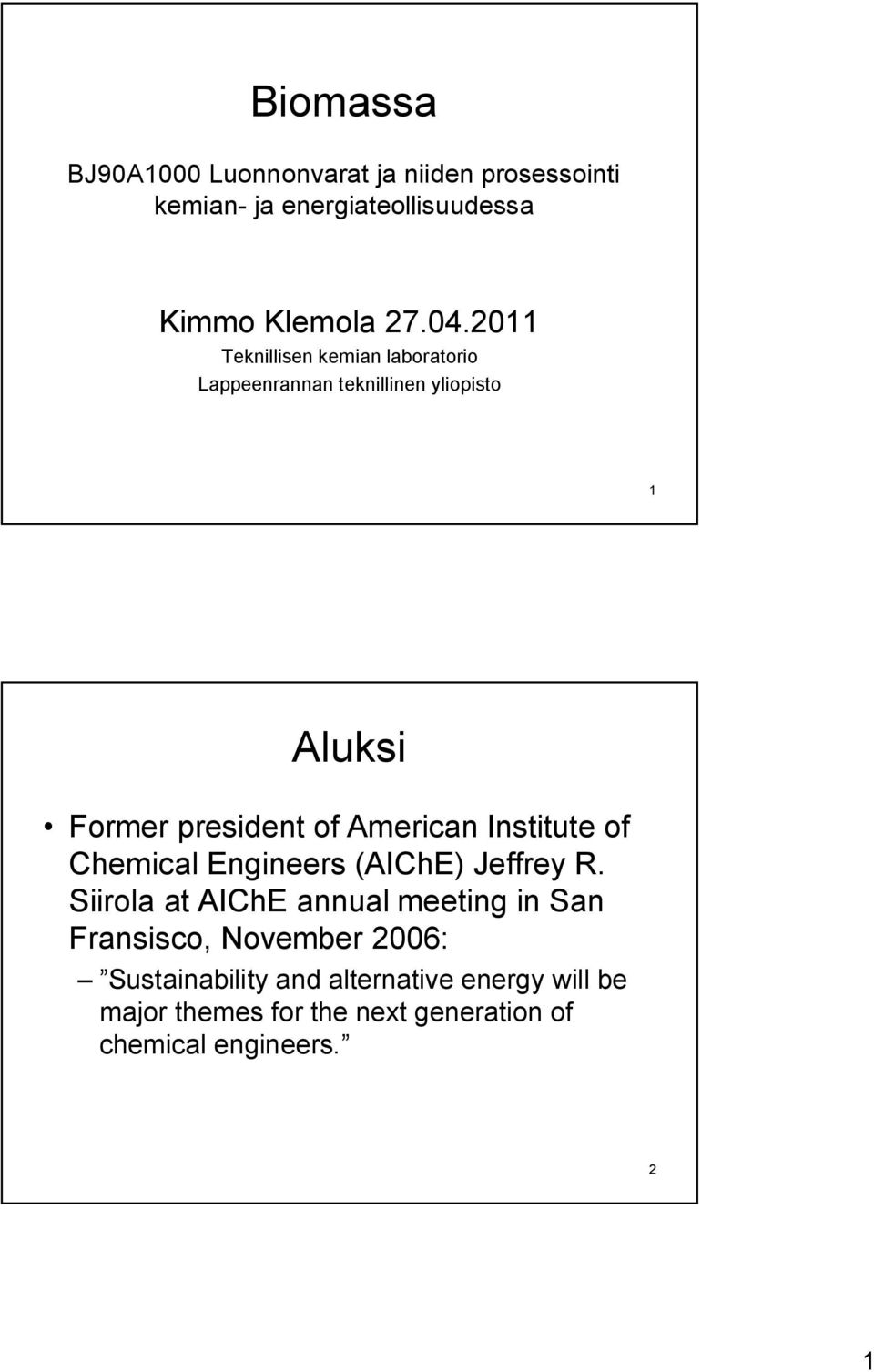 Institute of Chemical Engineers (AIChE) Jeffrey R.