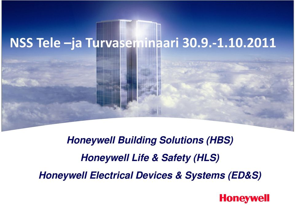 This document and all information and expression contained herein are the property of Honeywell International Inc.