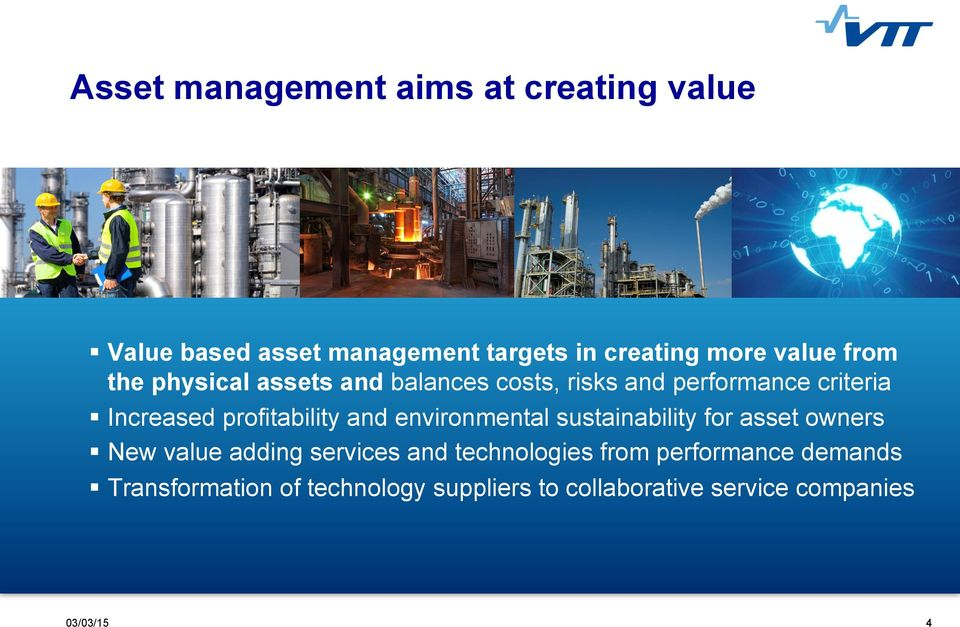 and environmental sustainability for asset owners New value adding services and technologies from