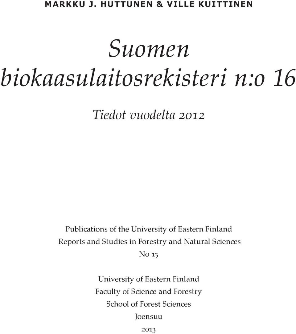 vuodelta 2012 Publications of the University of Eastern Finland Reports and