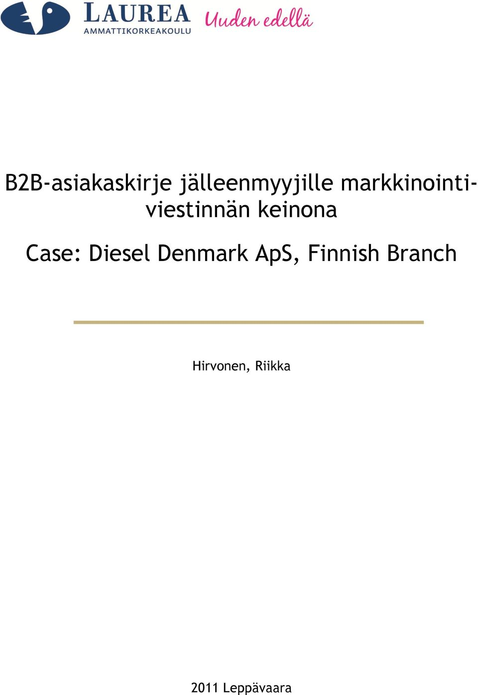 Case: Diesel Denmark ApS, Finnish