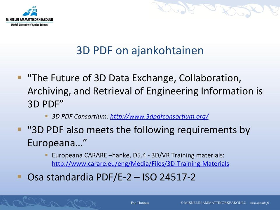 "org/ ""3D PDF also meets the following requirements by Europeana Europeana CARARE hanke, D5."