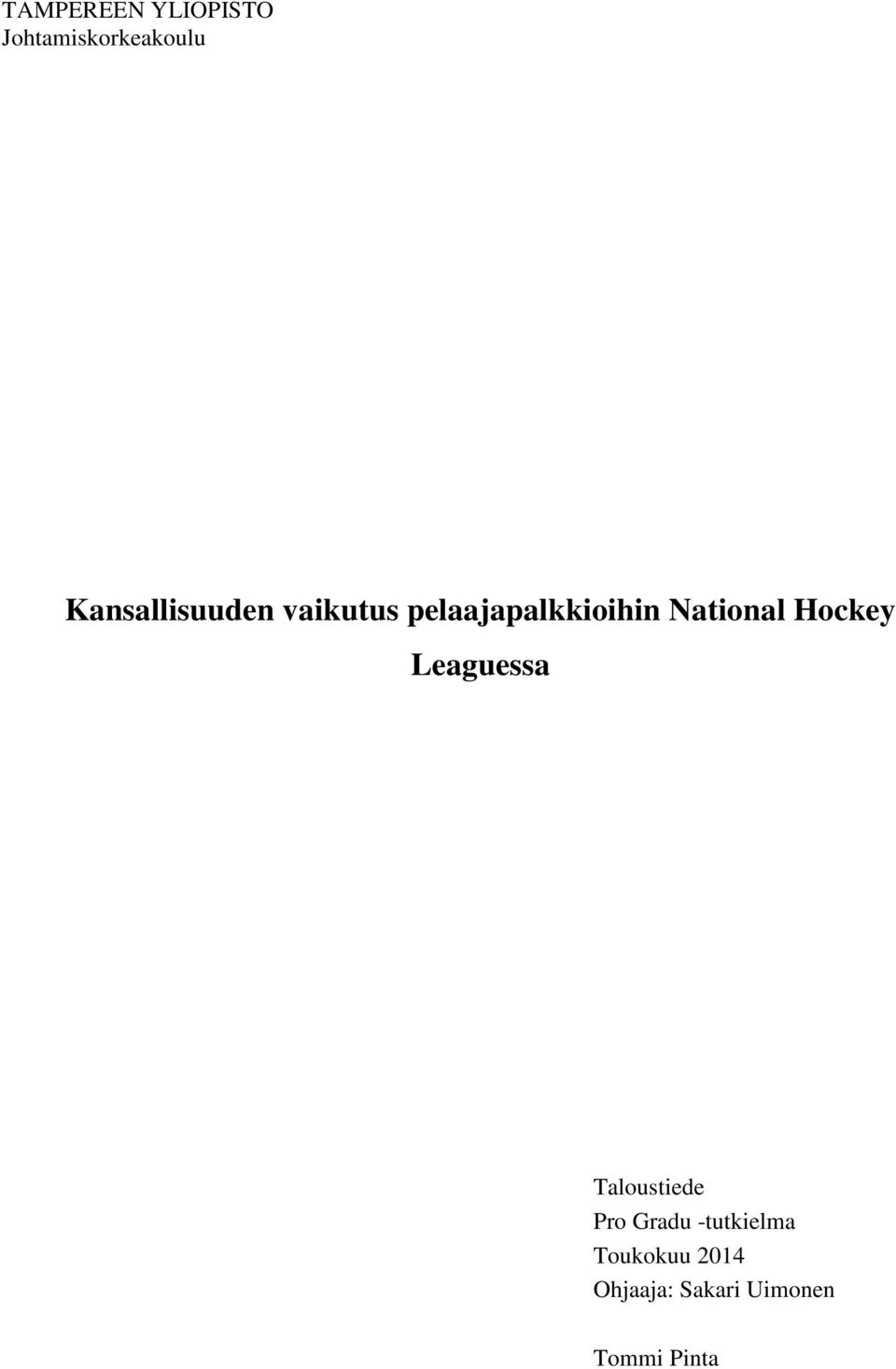 National Hockey Leaguessa Taloustiede Pro Gradu