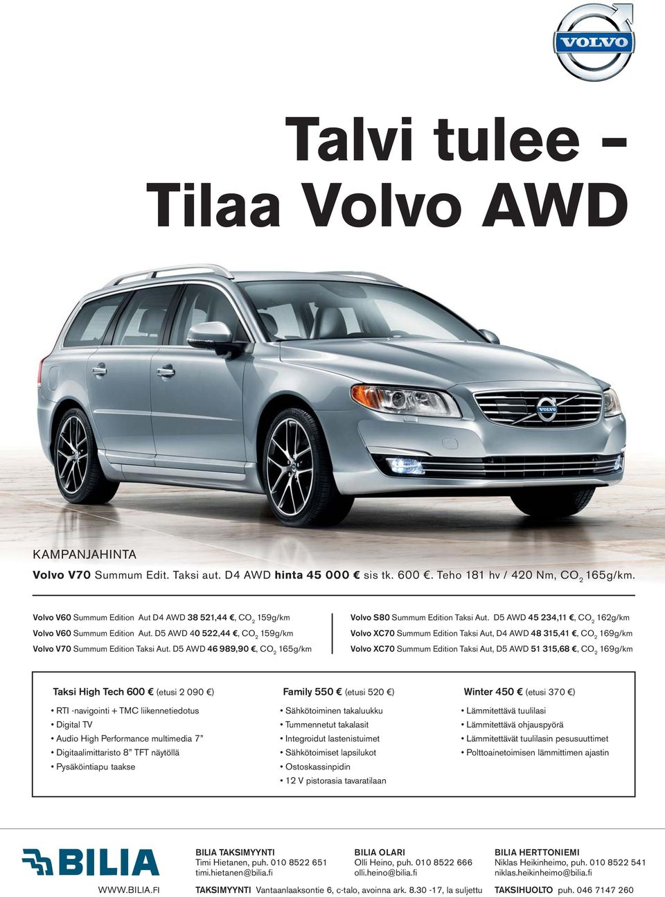D5 AWD 46 989,90, CO 2 165g/km Volvo S80 Summum Edition Taksi Aut.