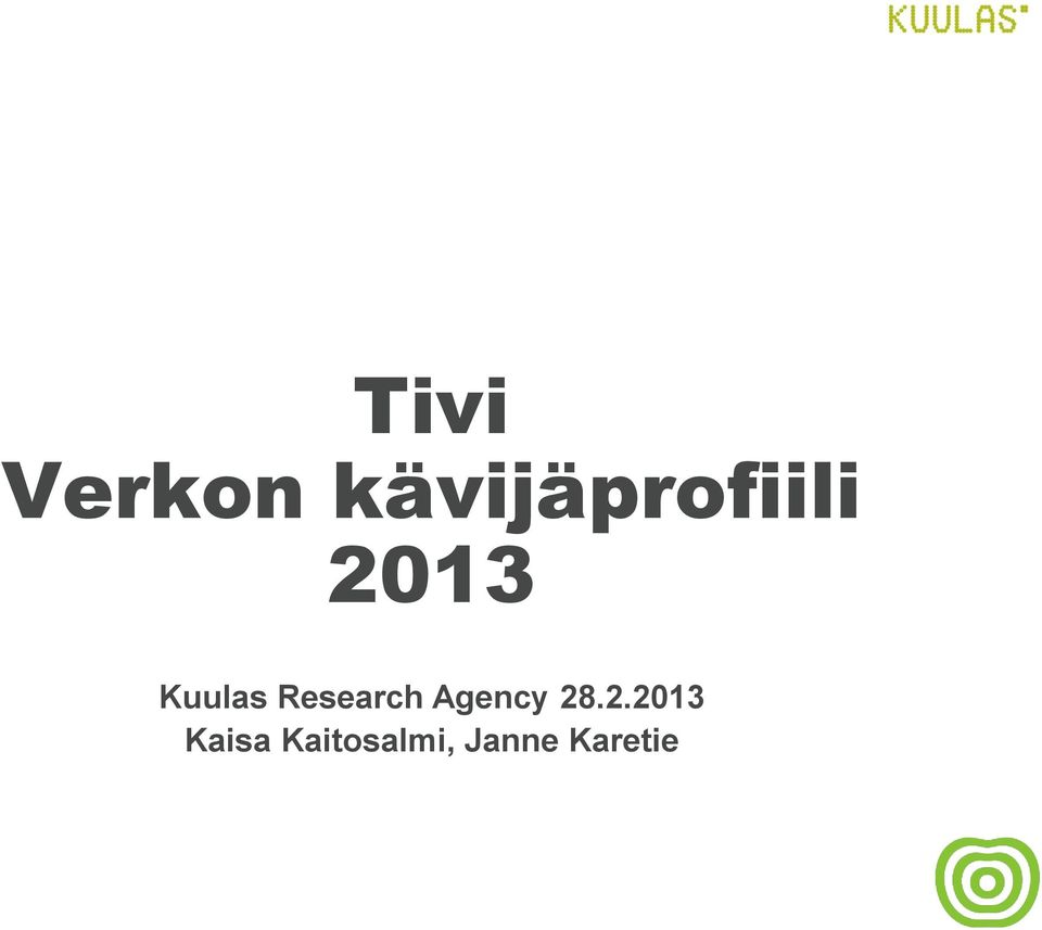 Kuulas Research Agency