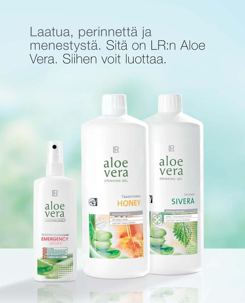 Sitä on LR:n Aloe