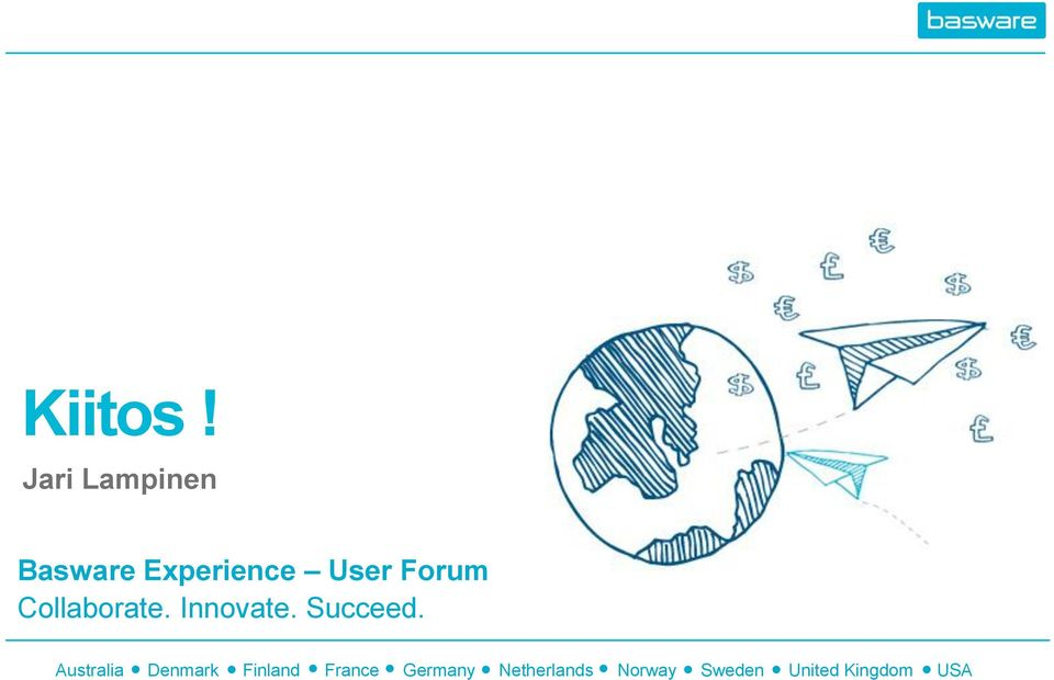 Forum Collaborate. Innovate. Succeed.