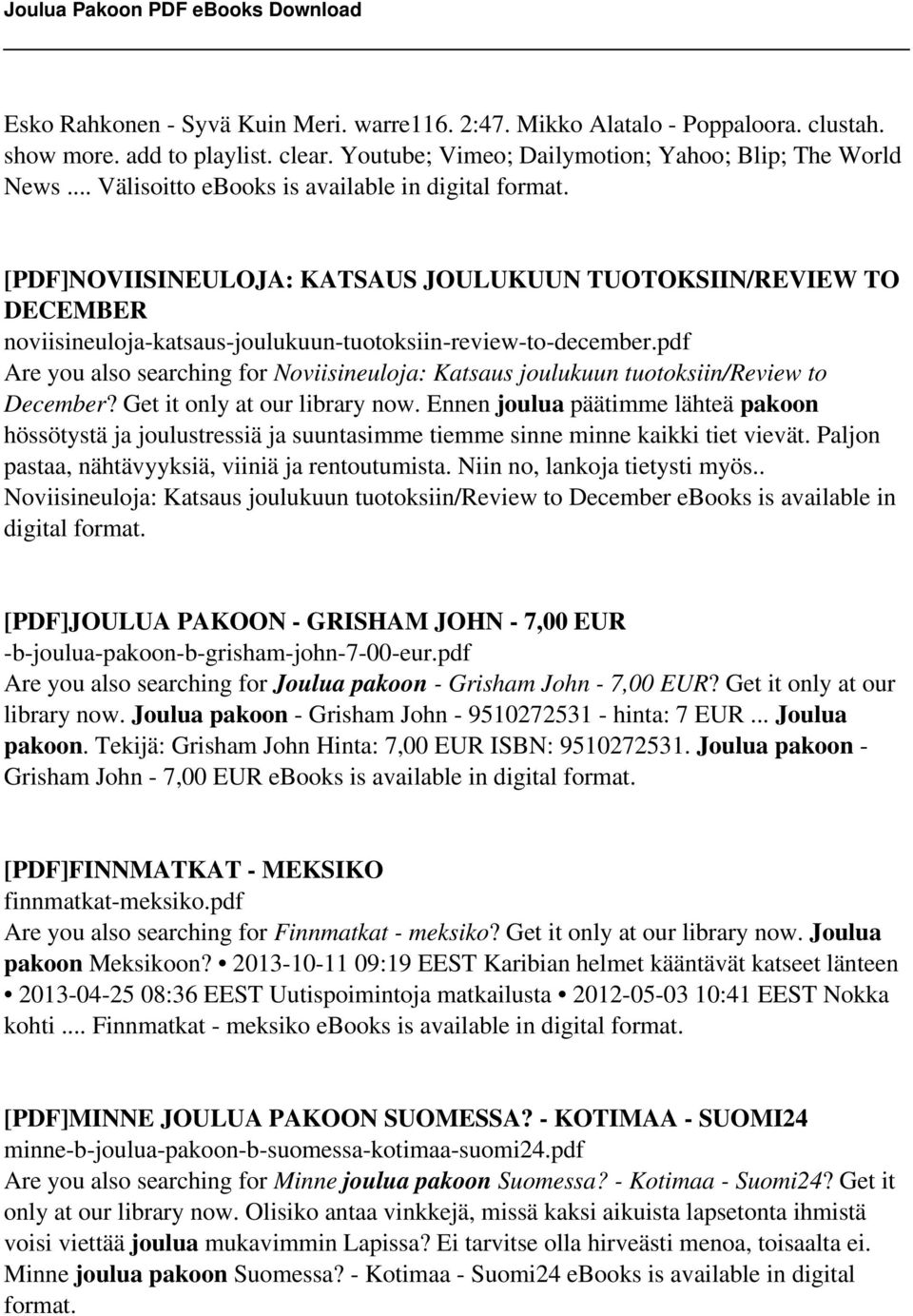 pdf Are you also searching for Noviisineuloja: Katsaus joulukuun tuotoksiin/review to December? Get it only at our library now.