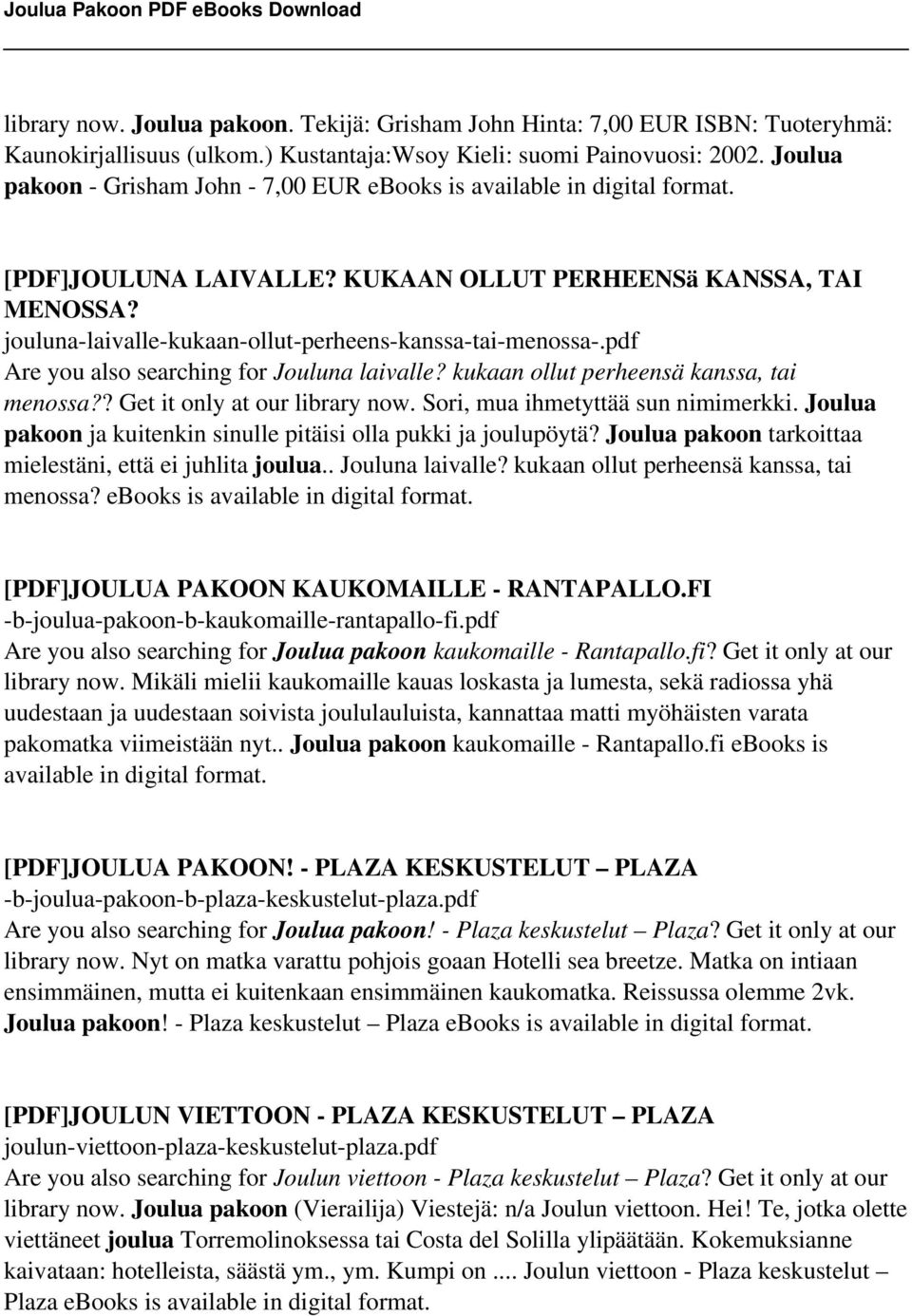 jouluna-laivalle-kukaan-ollut-perheens-kanssa-tai-menossa-.pdf Are you also searching for Jouluna laivalle? kukaan ollut perheensä kanssa, tai menossa?? Get it only at our library now.