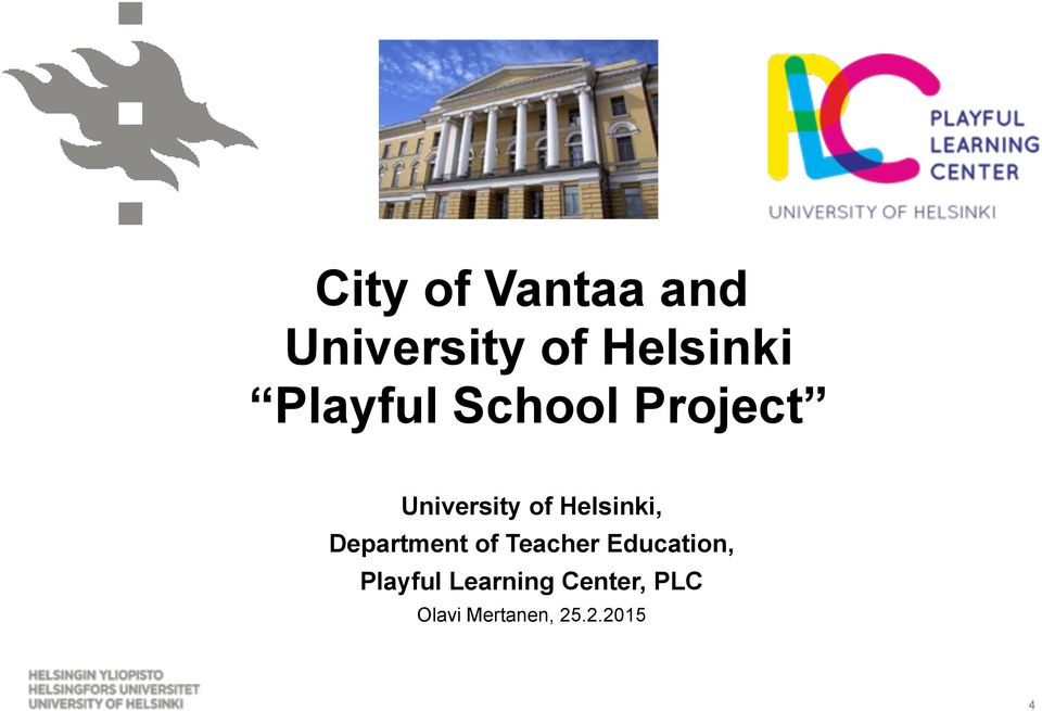 Helsinki, Department of Teacher Education,