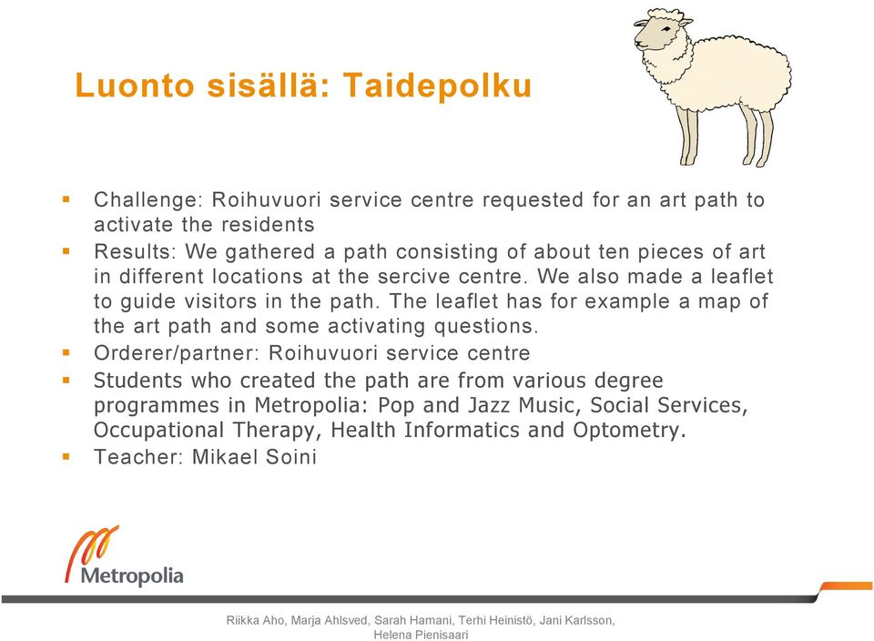 The leaflet has for example a map of the art path and some activating questions.