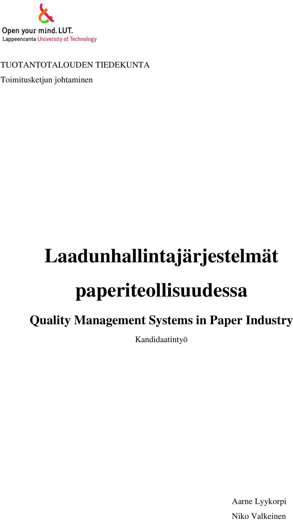 paperiteollisuudessa Quality Management Systems