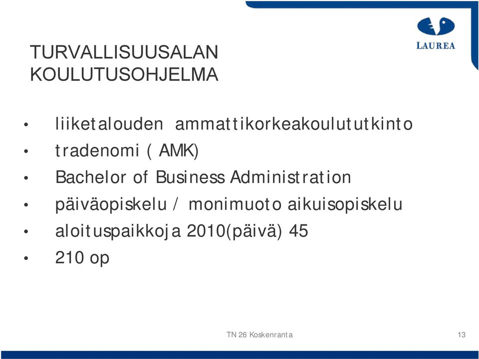 Bachelor of Business Administration päiväopiskelu /