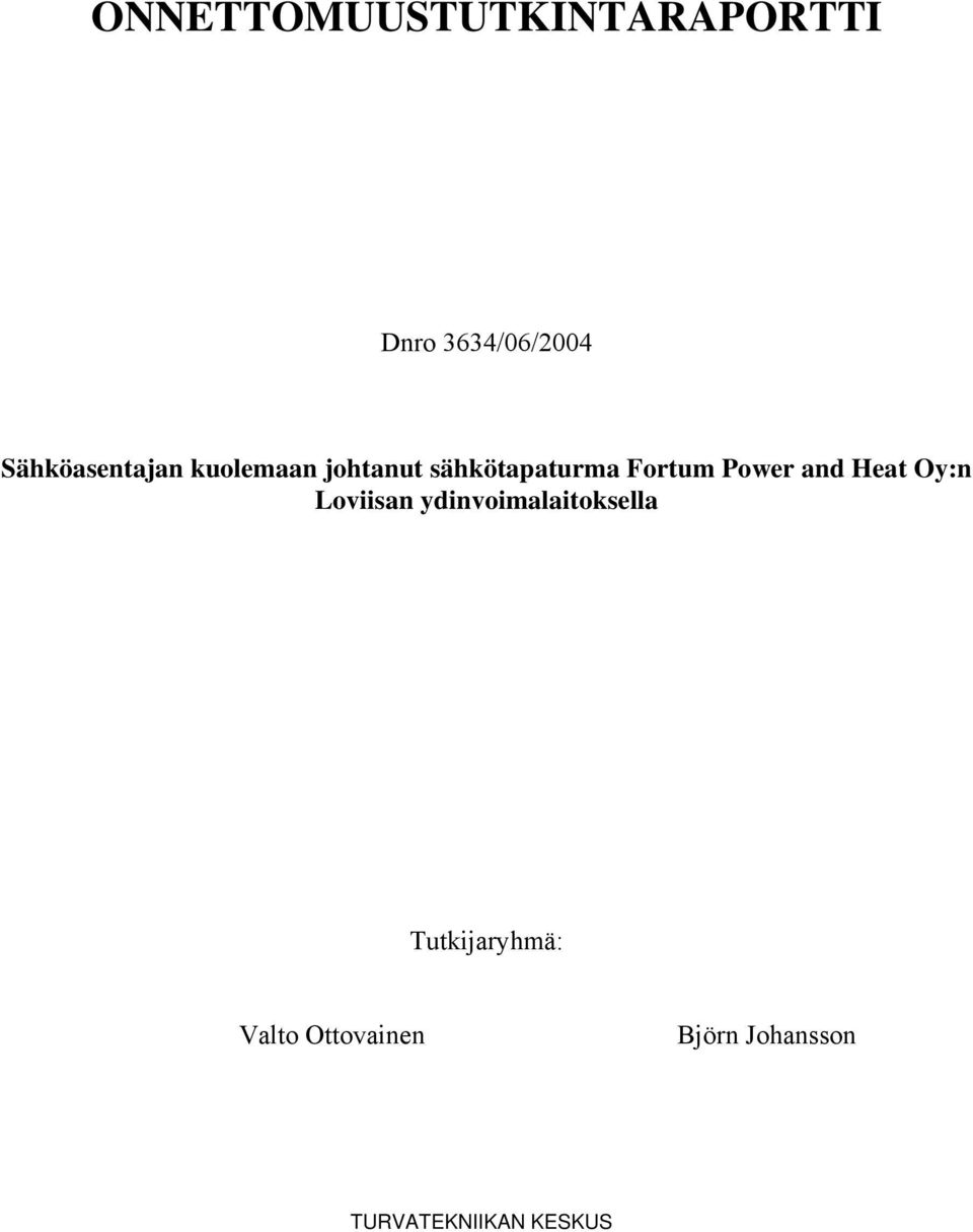 Fortum Power and Heat Oy:n Loviisan
