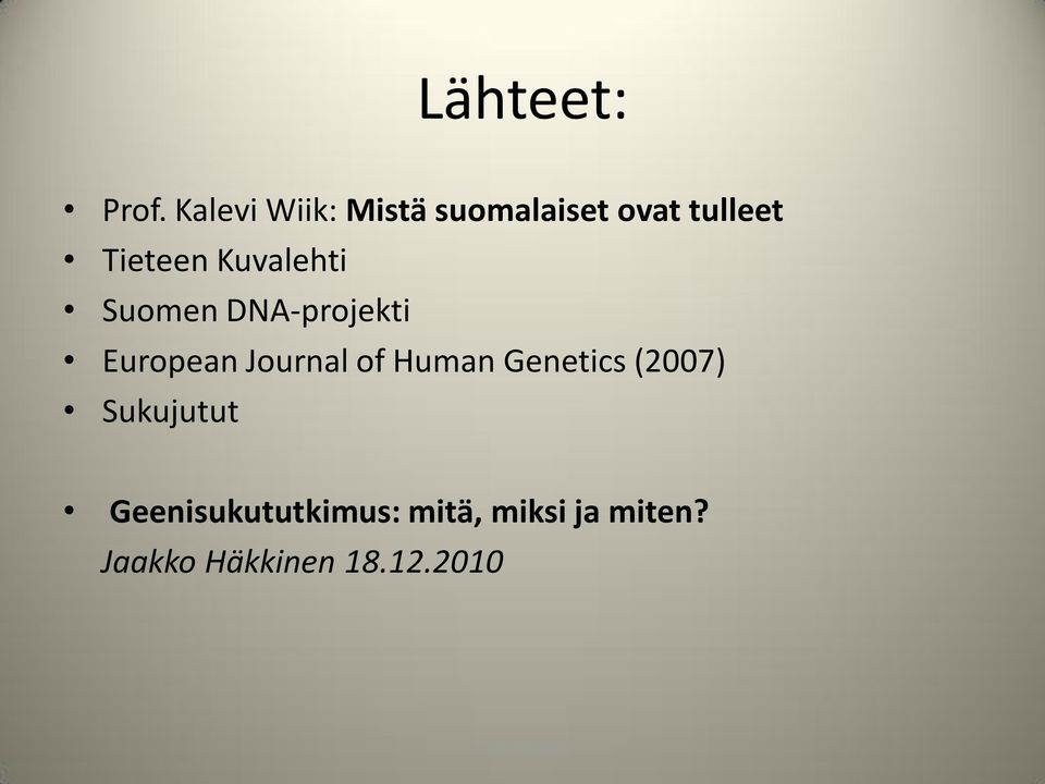Kuvalehti Suomen DNA-projekti European Journal of