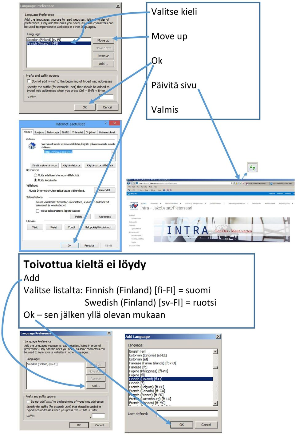 Finnish (Finland) [fi-fi] = suomi Swedish