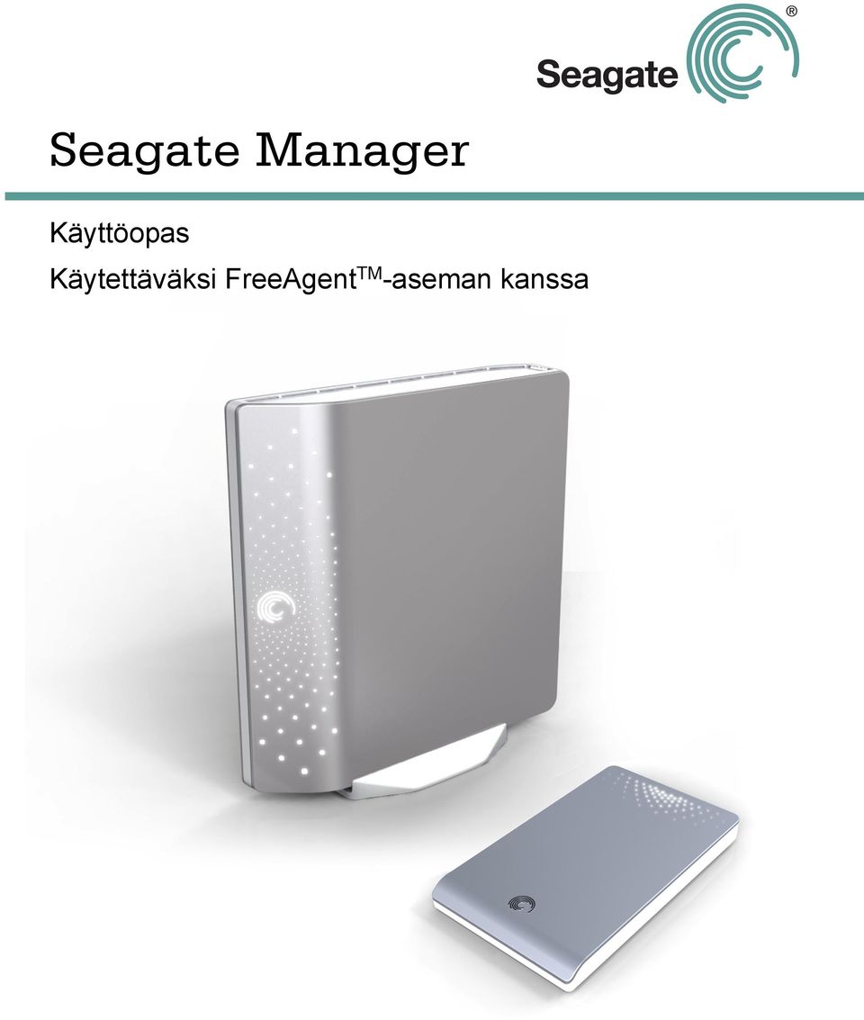 -aseman kanssa Seagate Manager