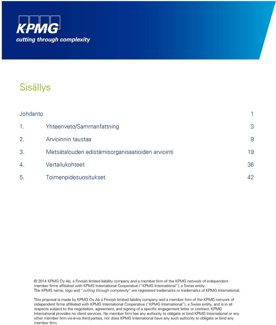 The KPMG name, logo and cutting through complexity are registered trademarks or trademarks of KPMG International.
