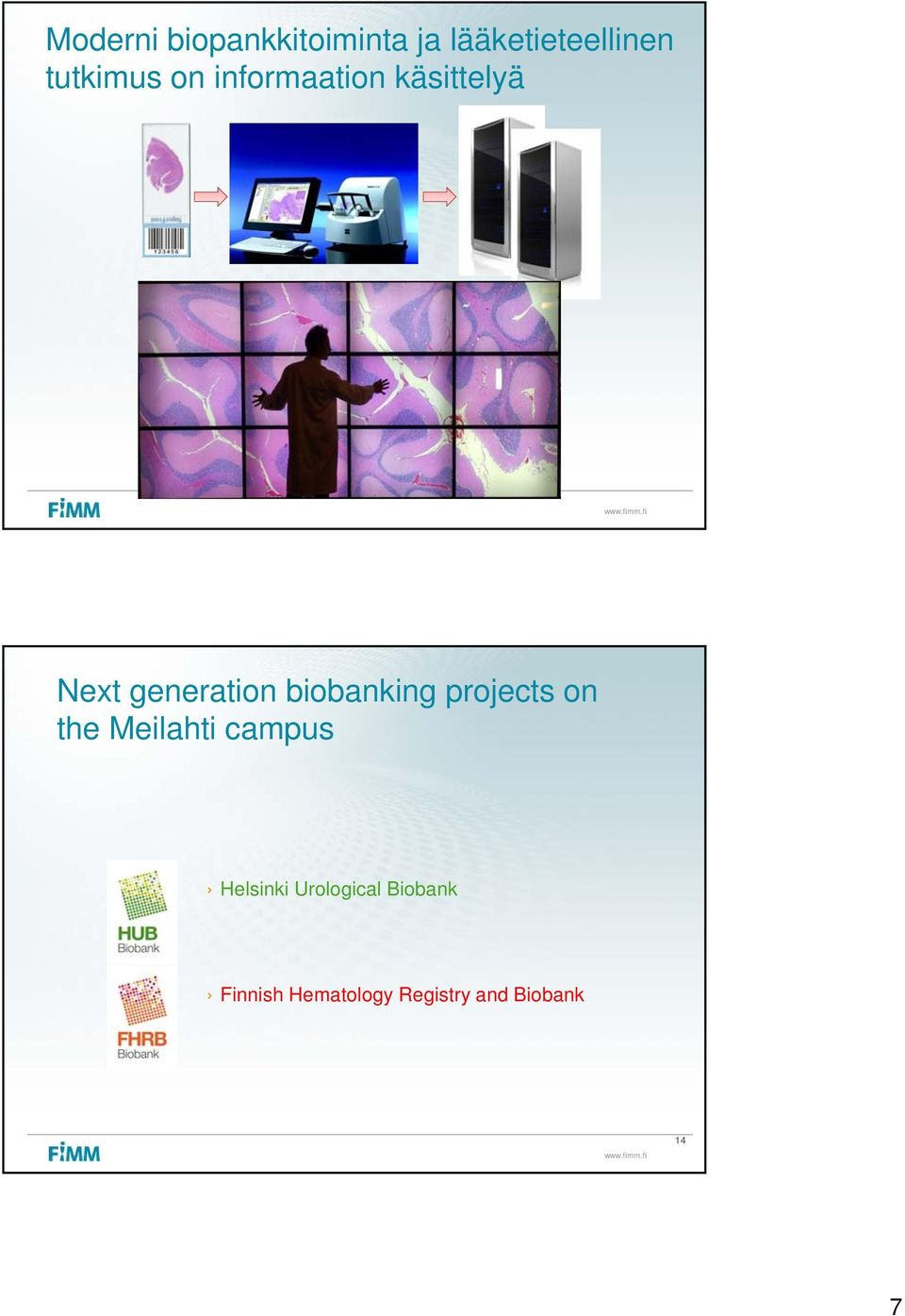 biobanking projects on the Meilahti campus Helsinki