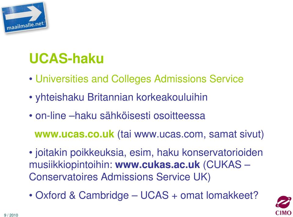 co.uk (tai www.ucas.