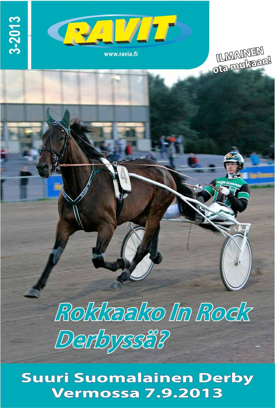 Rokkaako In Rock Derbyssä?
