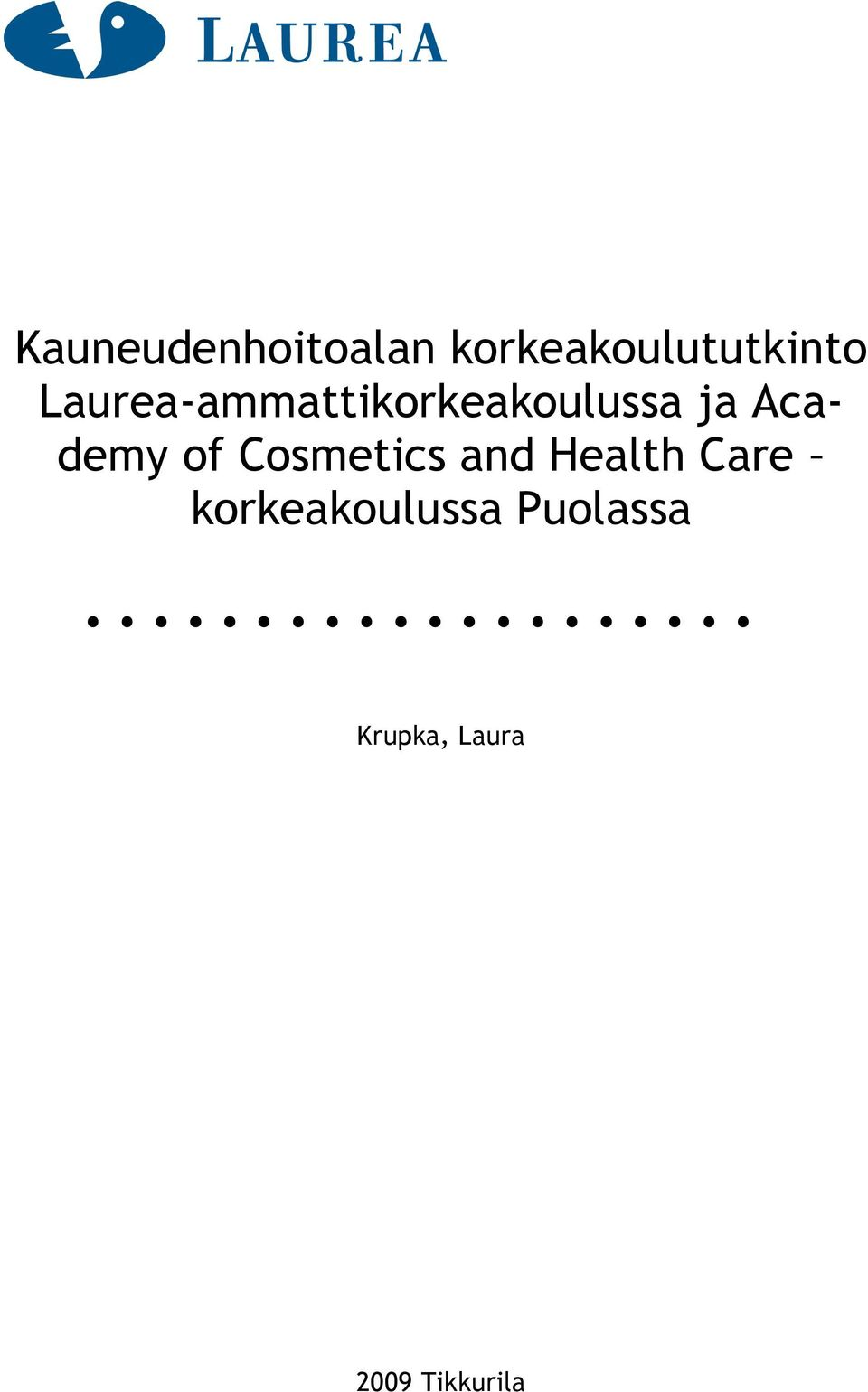 of Cosmetics and Health Care