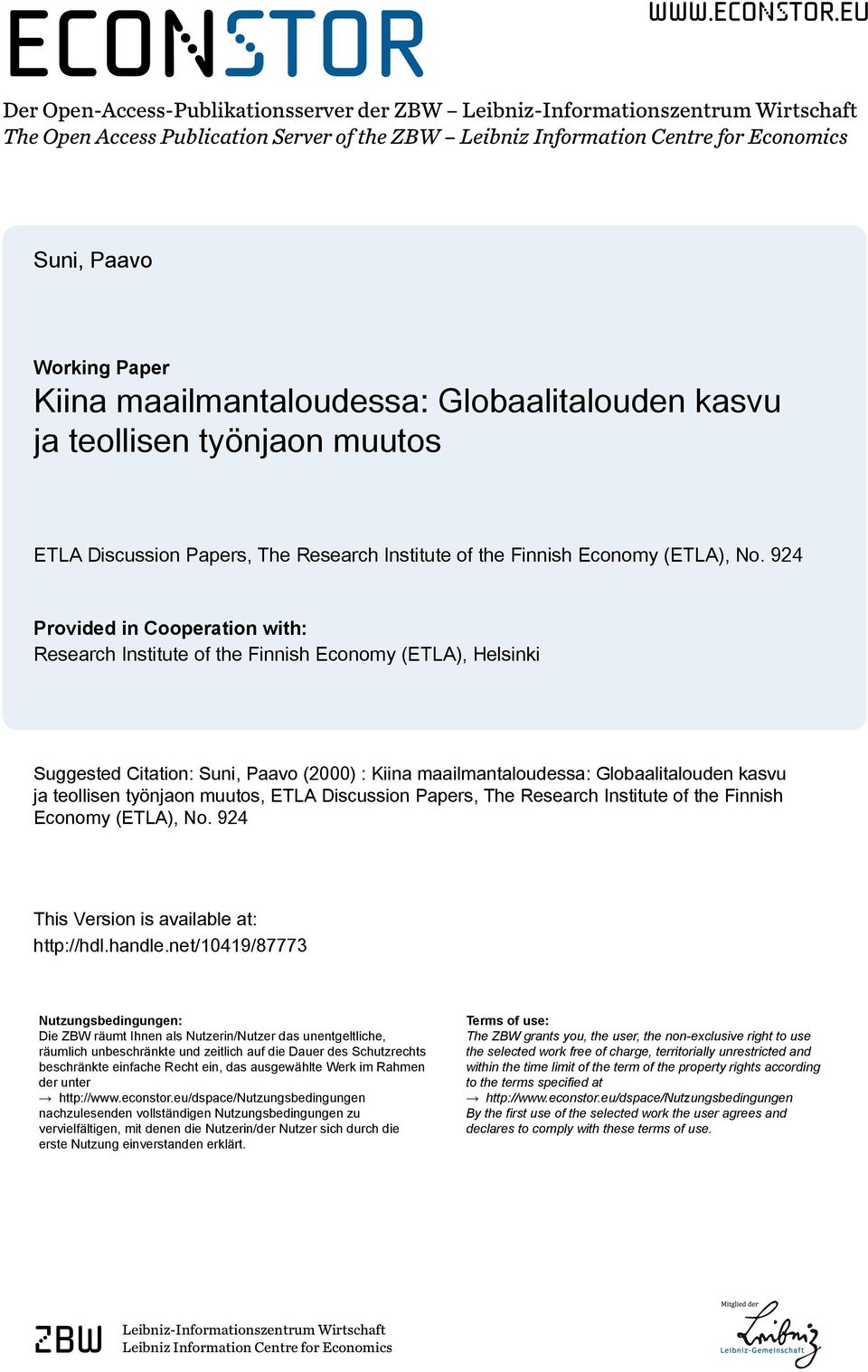 eu Der Open-Access-Publikationsserver der ZBW Leibniz-Informationszentrum Wirtschaft The Open Access Publication Server of the ZBW Leibniz Information Centre for Economics Suni, Paavo Working Paper