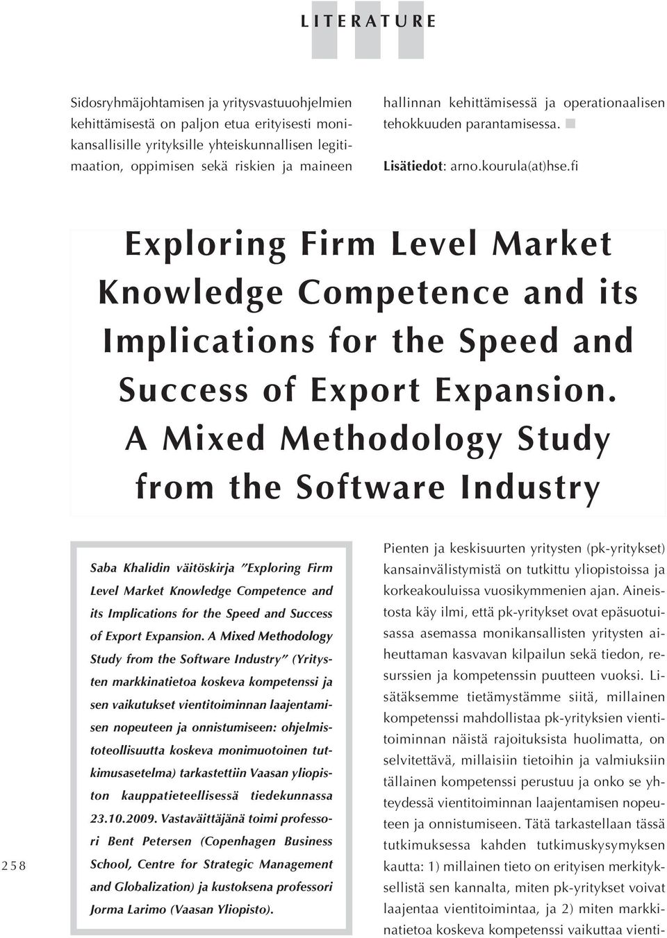 fi Exploring Firm Level Market Knowledge Competence and its Implications for the Speed and Success of Export Expansion.