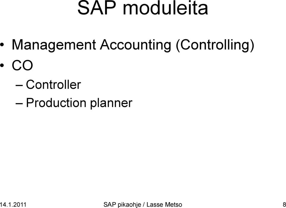 Controller Production planner