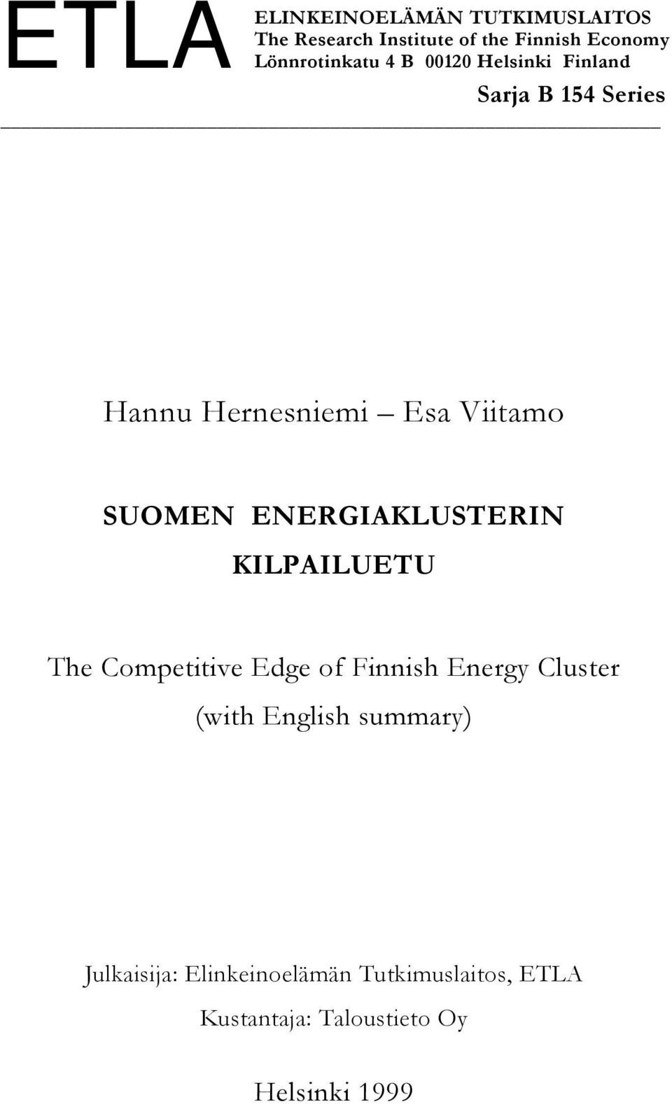 Viitamo SUOMEN ENERGIAKLUSTERIN KILPAILUETU The Competitive Edge of Finnish Energy Cluster (with