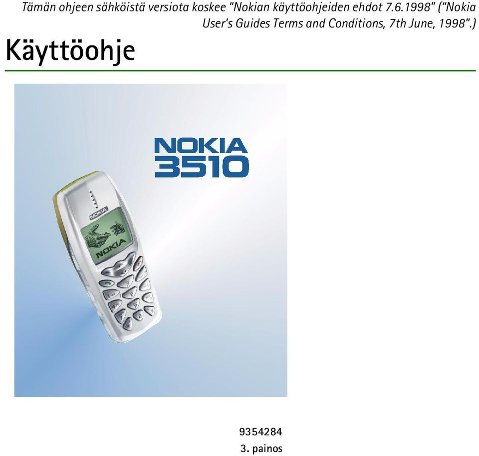 1998 ( Nokia User s Guides Terms and