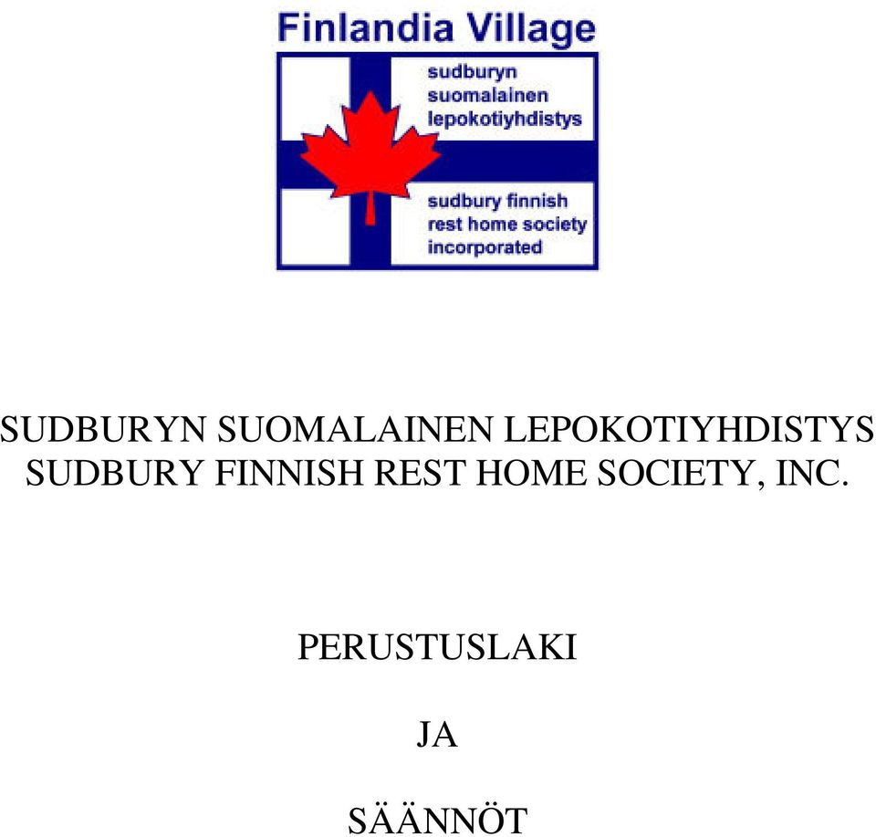 FINNISH REST HOME