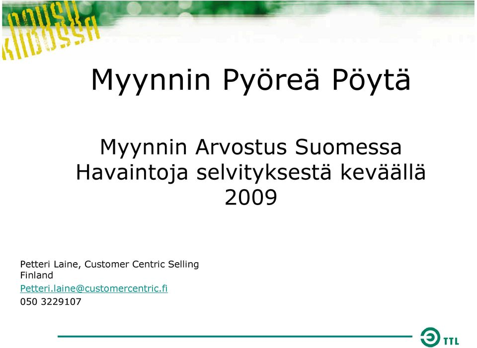 2009 Petteri Laine, Customer Centric Selling