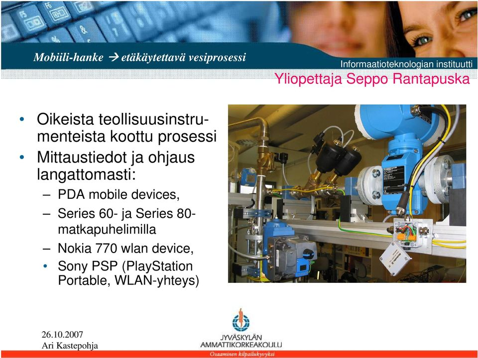 ohjaus langattomasti: PDA mobile devices, Series 60- ja Series 80-