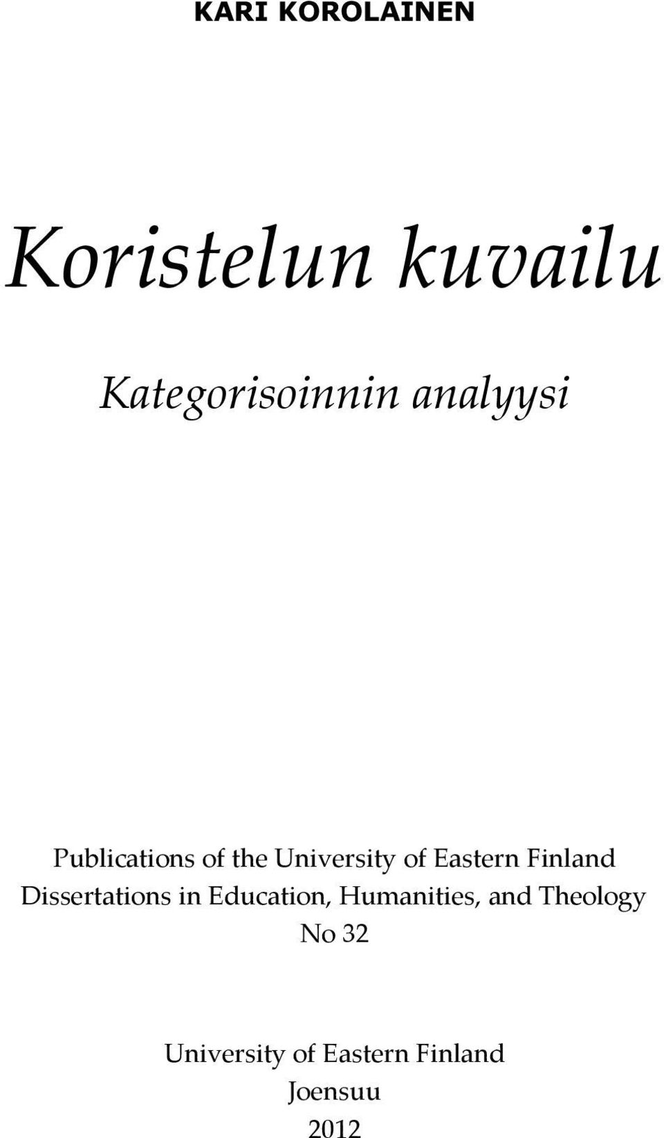 Finland Dissertations in Education, Humanities, and