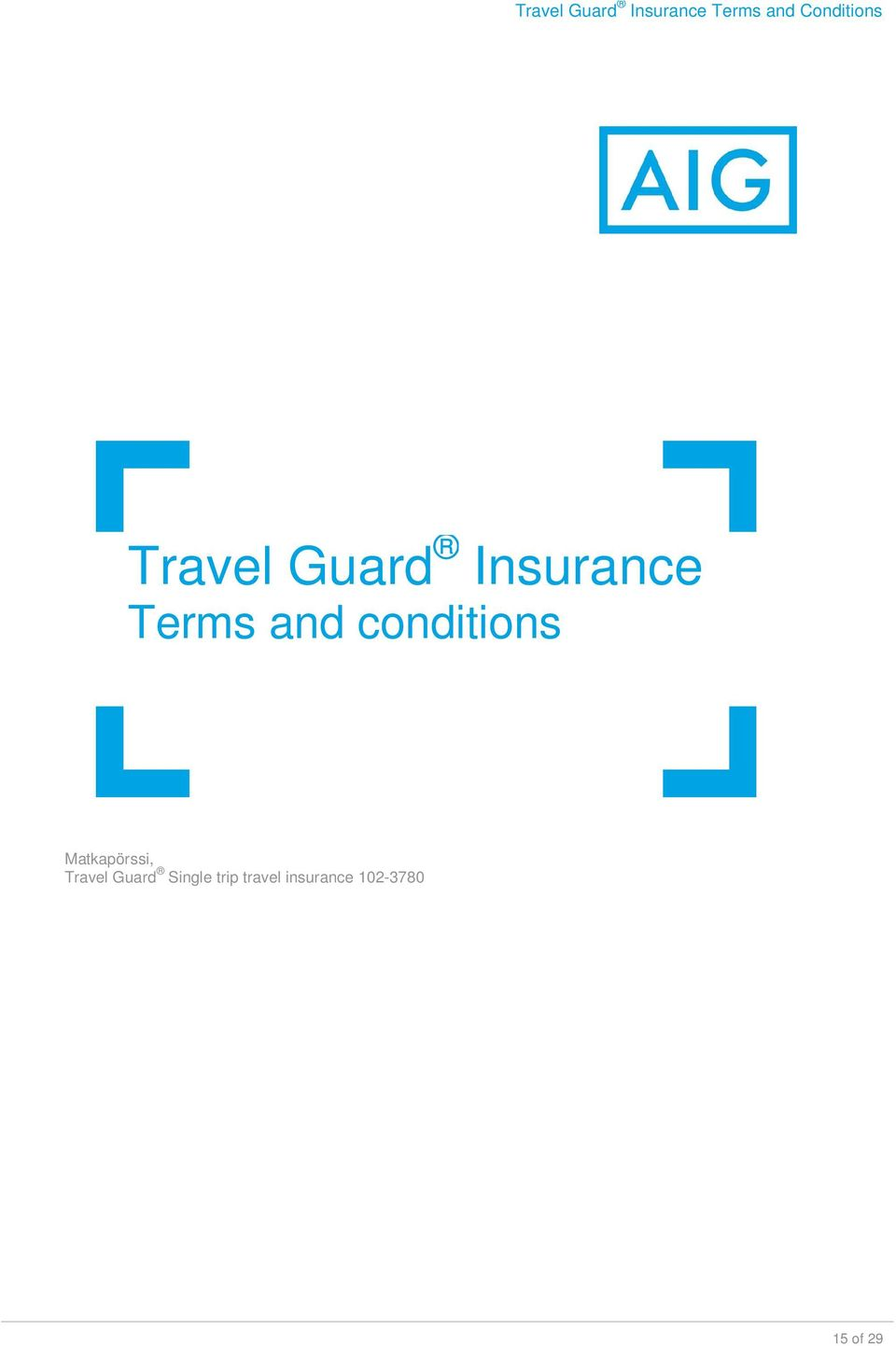 Travel Guard Single trip travel