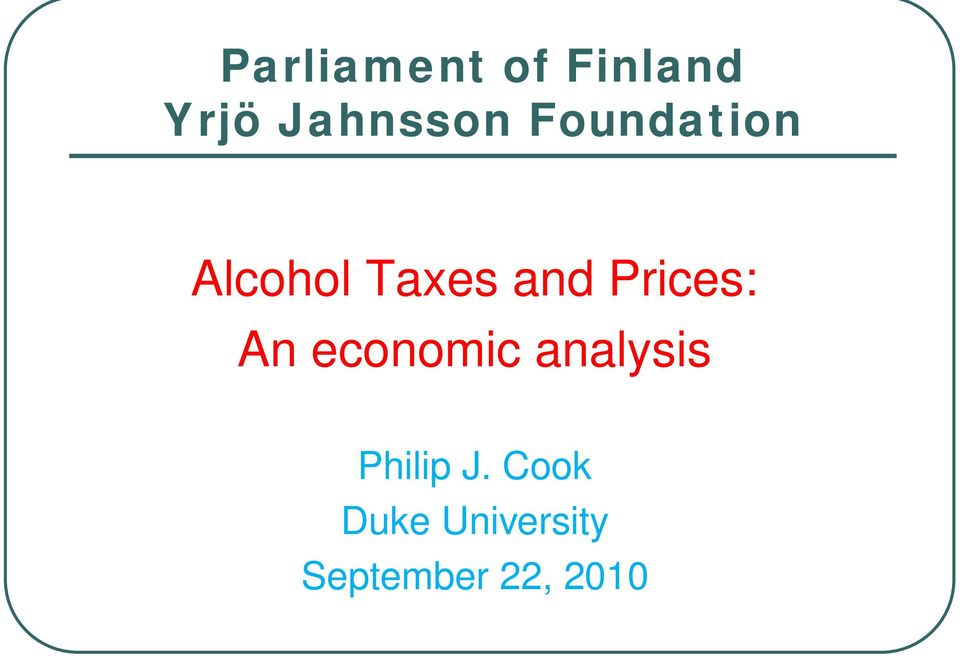 Prices: An economic analysis Philip