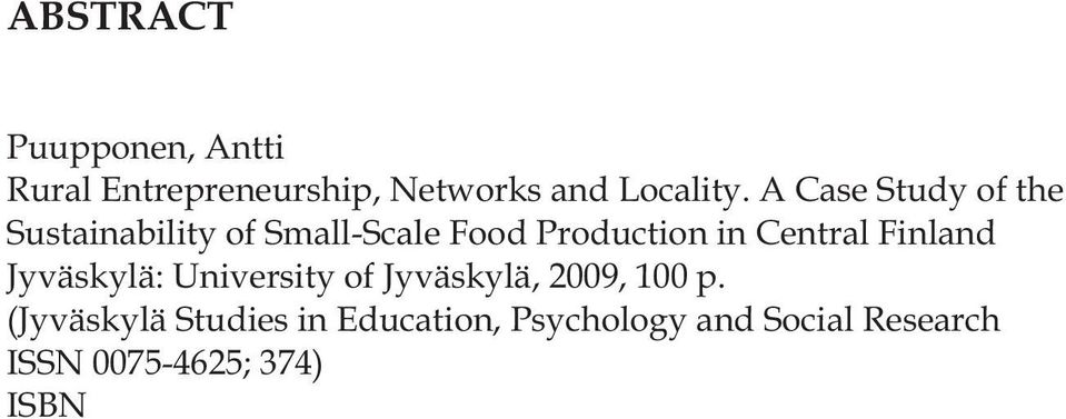 (Jyväskylä Studies in Education, Psychology and Social Research ISSN 0075-4625; 374) ISBN 978-951-39-3707-2 English Summary Diss.