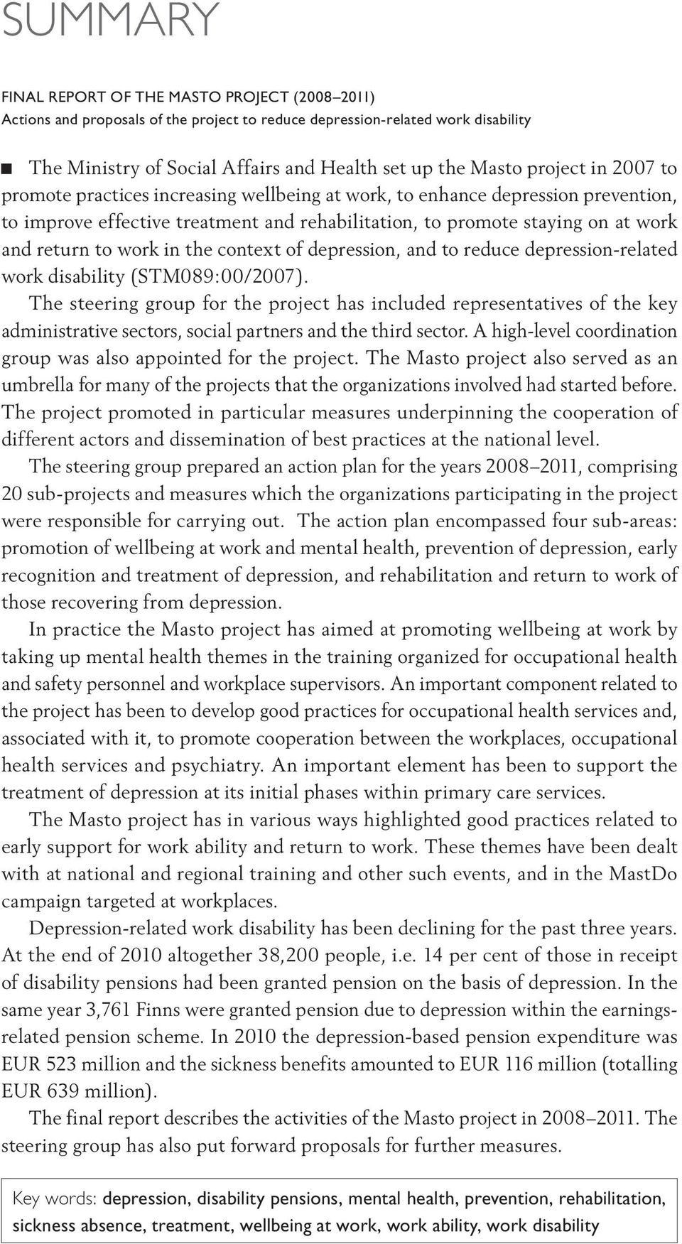 work in the context of depression, and to reduce depression-related work disability (STM089:00/2007).