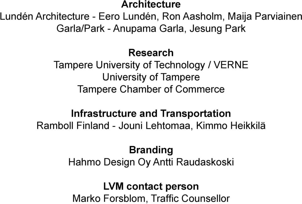 Chamber of Commerce Infrastructure and Transportation Ramboll Finland - Jouni Lehtomaa, Kimmo