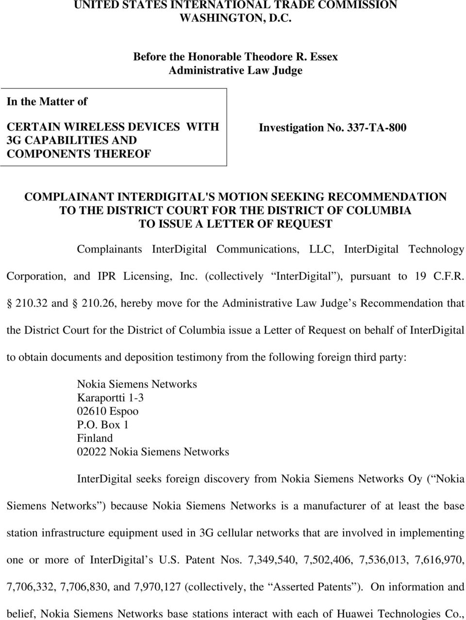 337-TA-800 COMPLAINANT INTERDIGITAL'S MOTION SEEKING RECOMMENDATION TO THE DISTRICT COURT FOR THE DISTRICT OF COLUMBIA TO ISSUE A LETTER OF REQUEST Complainants InterDigital Communications, LLC,