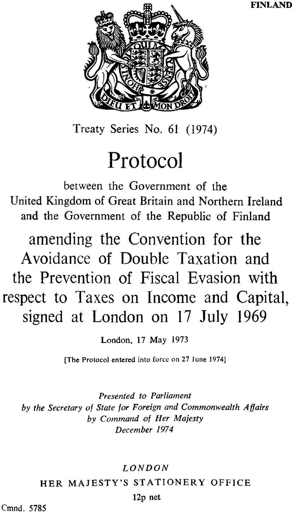 amending the Convention for the Avoidance of Double Taxation and the Prevention of Fiscal Evasion with respect to Taxes on Income and Capital, signed