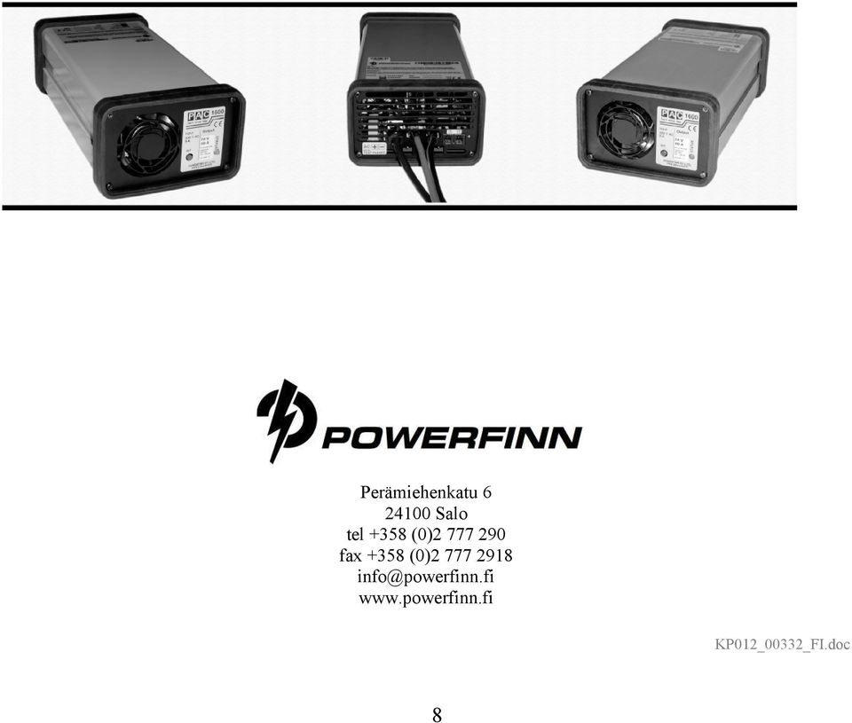 777 2918 info@powerfinn.fi www.