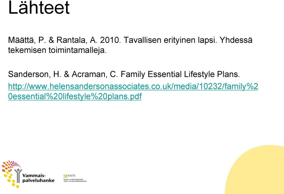 Family Essential Lifestyle Plans. http://www.