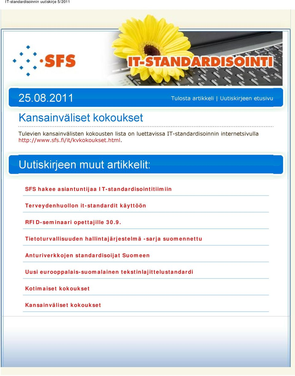 lista on luettavissa IT-standardisoinnin internetsivulla http://www.sfs.